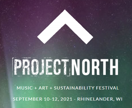 Project North – Music + Art + Sustainability Festival