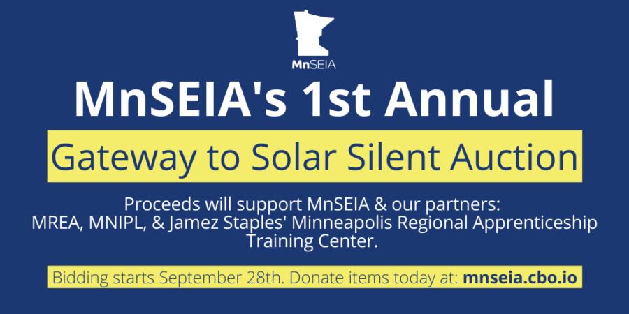 MnSEIA's 1st Annual Gateway to Solar Silent Auction