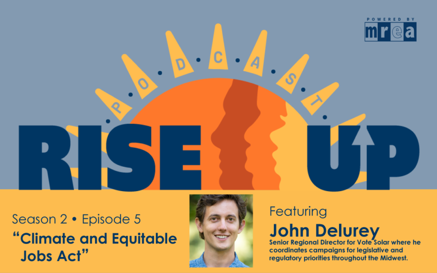 Listen to Our Latest Podcast Episode: Climate and Equitable Jobs Act